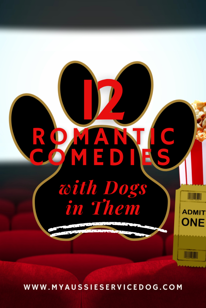 12 Romantic Comedies with Dogs in Them